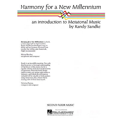 Second Floor Music Harmony for a New Millennium (An Introduction to Metatonal Music) Book Series Written by Randy Sandke
