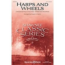 Shawnee Press Harps and Wheels SA arranged by Joseph M. Martin