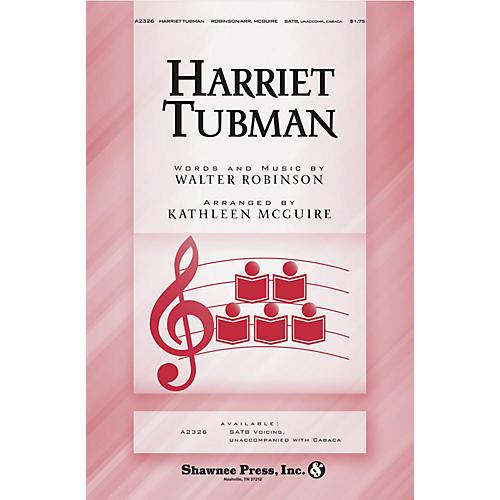 Shawnee Press Harriet Tubman SATB a cappella arranged by Kathleen McGuire