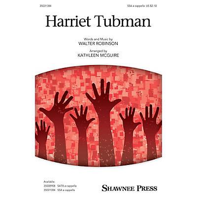 Shawnee Press Harriet Tubman SSAA arranged by Kathleen McGuire
