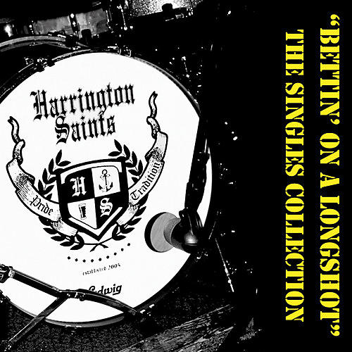 Alliance Harrington Saints - Bettin' On A Longshot The Singles Collection
