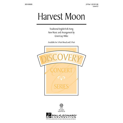 Hal Leonard Harvest Moon (Discovery Level 2) 2-Part arranged by Cristi Cary Miller