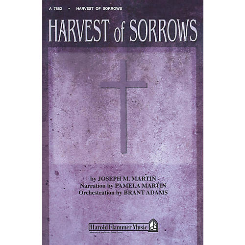 Shawnee Press Harvest of Sorrows Preview Pak composed by Joseph M. Martin