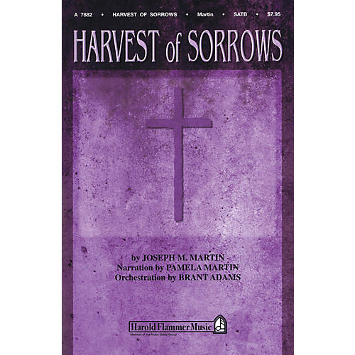 Shawnee Press Harvest of Sorrows SATB composed by Joseph M. Martin