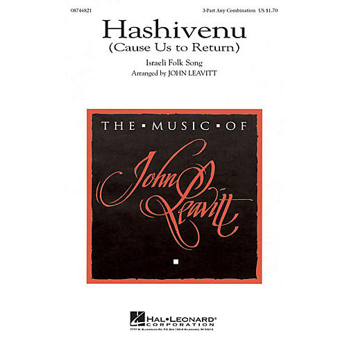 Hal Leonard Hashivenu (Cause Us to Return) 3 Part Any Combination arranged by John Leavitt