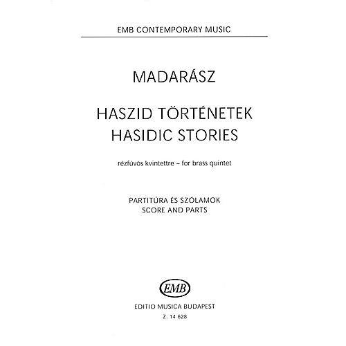 Editio Musica Budapest Hasidic Stories (Brass Quintet Score and Parts) EMB Series Book  by Iván Madarász