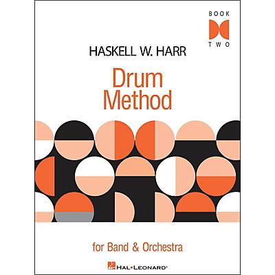 Hal Leonard Haskell W. Harr Drum Method Book Two