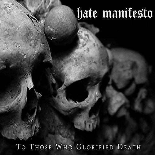 Alliance Hate Manifesto - To Those Who Glorified Death
