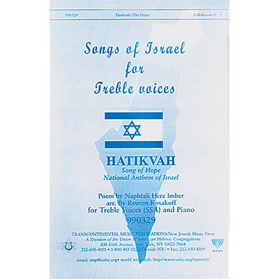 Transcontinental Music Hatikvah - Song of Hope (National Anthem of Israel) SSA arranged by Reuven Kosakoff