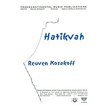 Transcontinental Music Hatikvah (The National Anthem Of Israel) (SATB) SATB composed by Reuven Kosakoff
