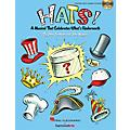 Hal Leonard Hats! (A Musical That Celebrates What's Underneath!) Performance/Accompaniment CD by John Jacobson thumbnail