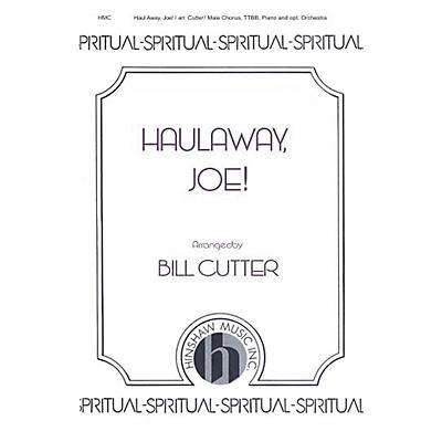 Hinshaw Music Haul Away, Joe! TTBB arranged by Cutter
