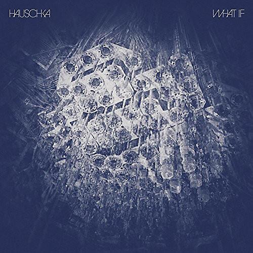 Alliance Hauschka - What If