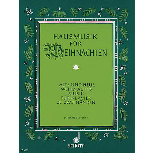 Schott Hausmusik Fur Weihnachts/House Music for Christmas Schott Series