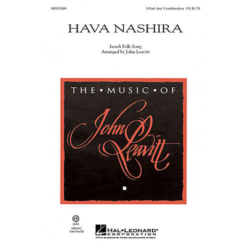 Hal Leonard Hava Nashira 3 Part Any Combination arranged by John Leavitt