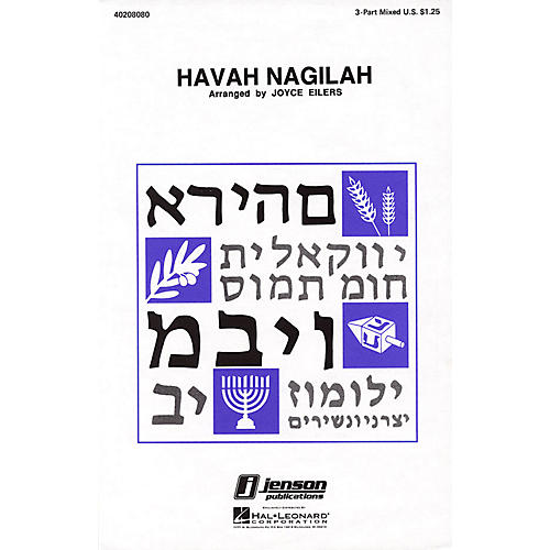 Hal Leonard Havah Nagilah 3-Part Mixed arranged by Joyce Eilers