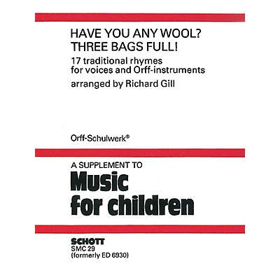 Schott Have You Any Wool? Three Bags Full! Schott Series