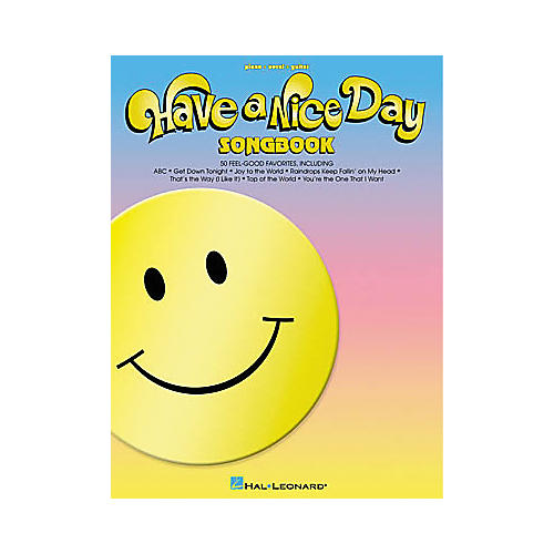 Hal Leonard Have a Nice Day Piano, Vocal, Guitar Songbook