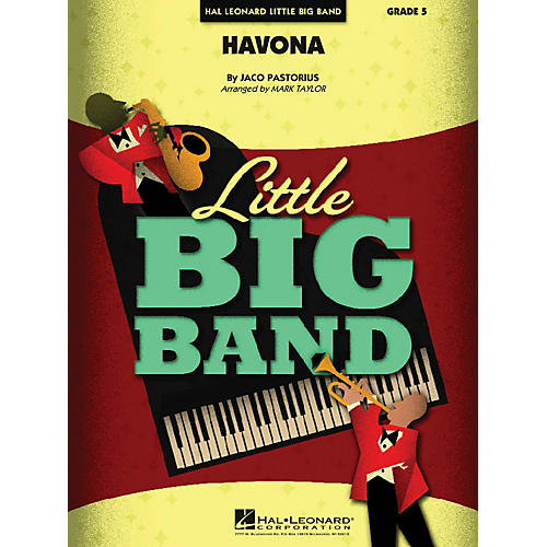 Hal Leonard Havona Jazz Band Level 4 by Weather Report Arranged by Mark Taylor