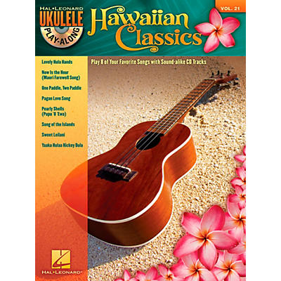 Hal Leonard Hawaiian Classics - Ukulele Play-Along, Vol. 21 (Book/CD)