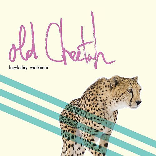 Alliance Hawksley Workman - Old Cheetah