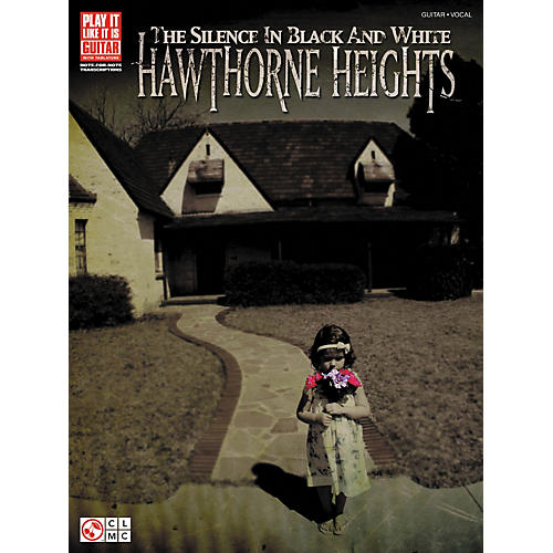 Cherry Lane Hawthorne Heights: The Silence In Black and White Guitar Tab Songbook