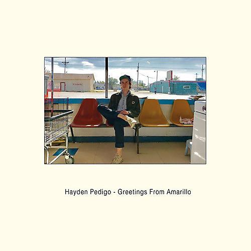 Alliance Hayden Pedigo - Greetings From Amarillo