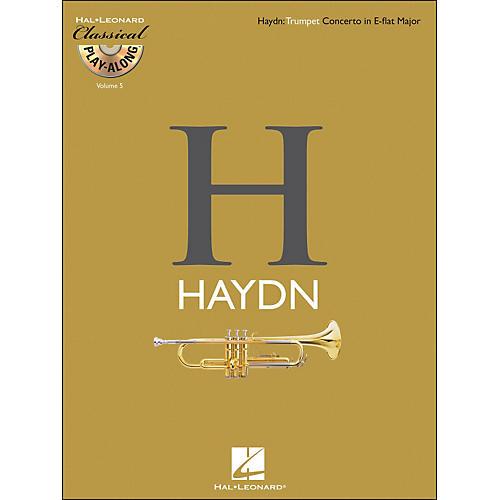 Hal Leonard Haydn: Trumpet Concerto In E-Flat Major Classical Play-Along Book/CD Vol. 5