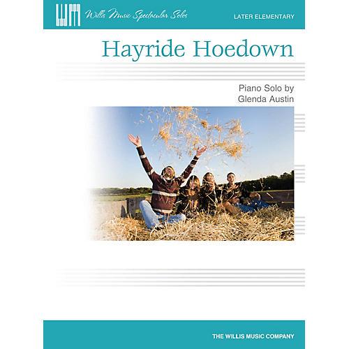 Willis Music Hayride Hoedown (Later Elem Level) Willis Series by Glenda Austin