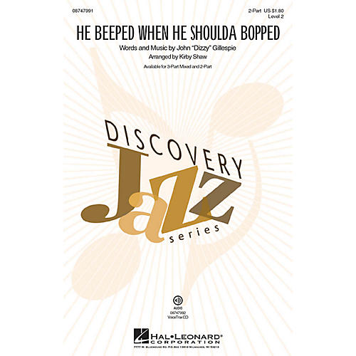 Hal Leonard He Beeped When He Shoulda Bopped 2-Part arranged by Kirby Shaw