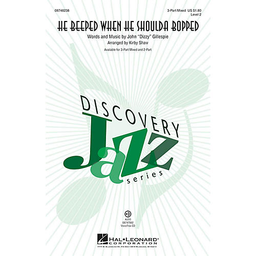 Hal Leonard He Beeped When He Shoulda Bopped (Discovery Level 2) 3-Part Mixed arranged by Kirby Shaw