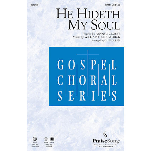 PraiseSong He Hideth My Soul CHOIRTRAX CD Arranged by Cliff Duren