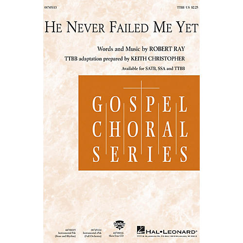 Hal Leonard He Never Failed Me Yet IPAKO Arranged by Keith Christopher