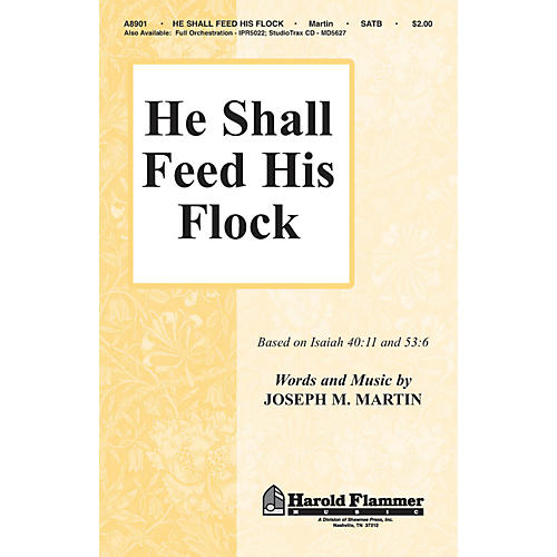 Hal Leonard He Shall Feed His Flock (SATB)