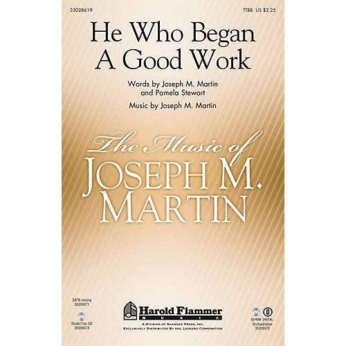 Shawnee Press He Who Began A Good Work (from Legacy of Faith) TTBB composed by Joseph M. Martin