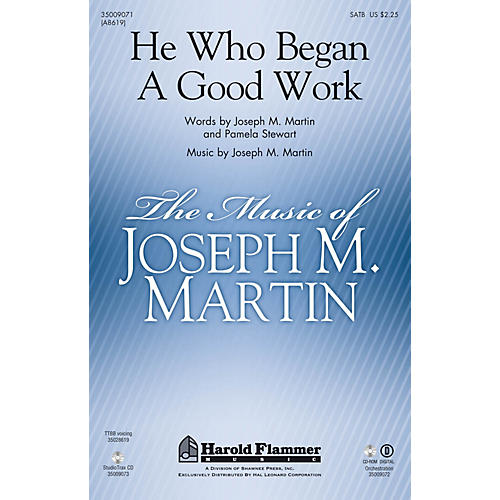 Shawnee Press He Who Began a Good Work Studiotrax CD Composed by Joseph M. Martin