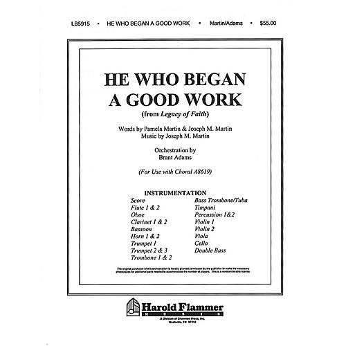Shawnee Press He Who Began a Good Work (from Legacy of Faith) Score & Parts composed by Joseph M. Martin