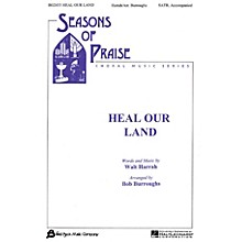 Fred Bock Music Heal Our Land SATB composed by Bob Burroughs