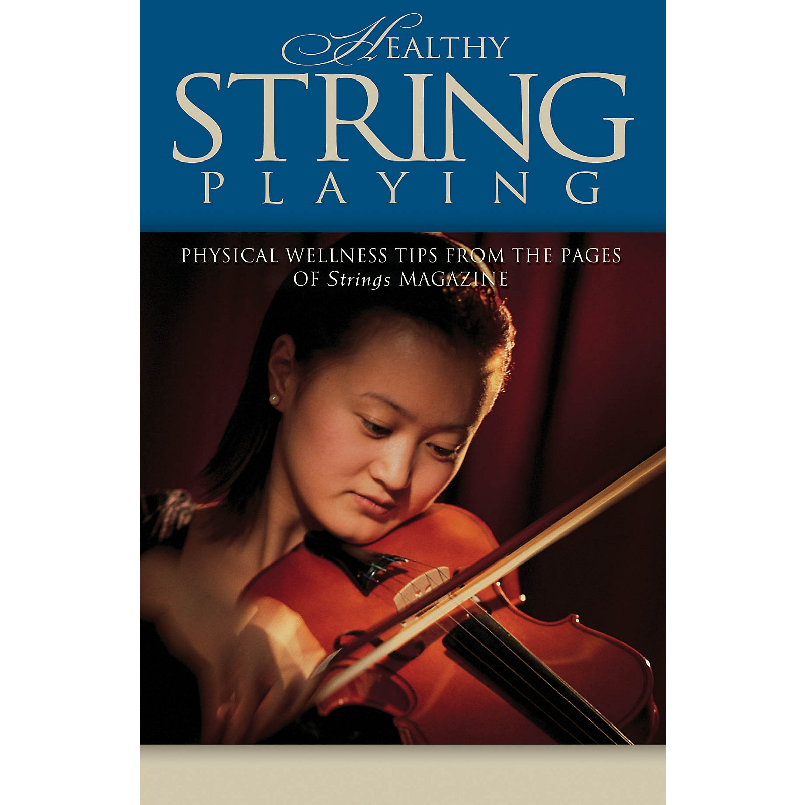 String Letter Publishing Healthy String Playing String Letter Publishing Series Softcover Written by Various Authors