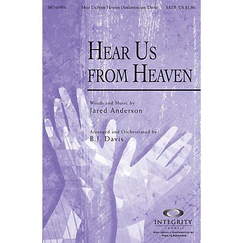 Integrity Music Hear Us from Heaven SATB Arranged by BJ Davis