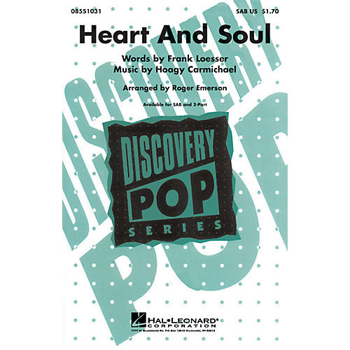 Hal Leonard Heart and Soul SAB arranged by Roger Emerson