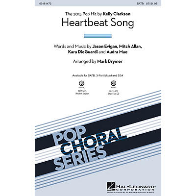 Hal Leonard Heartbeat Song 3-Part Mixed by Kelly Clarkson Arranged by Mark Brymer