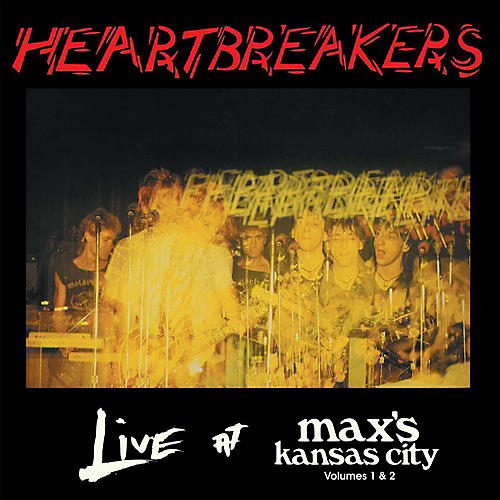 Alliance Heartbreakers - Live at Max's Kansas City Volume 1 & 2