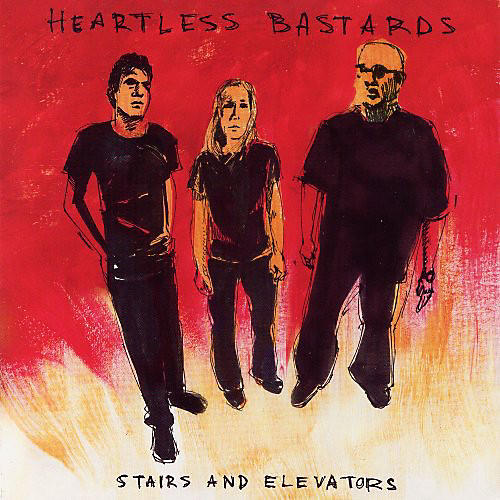Alliance Heartless Bastards - Stairs and Elevators