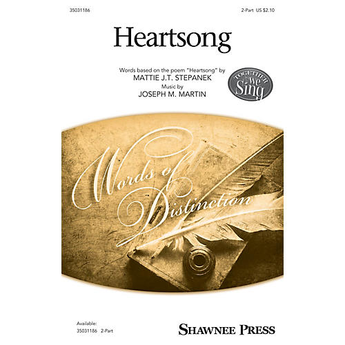 Shawnee Press Heartsong 2-Part composed by Joseph M. Martin