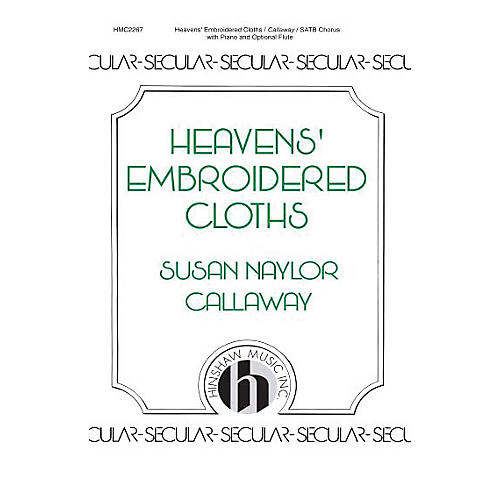 Hinshaw Music Heavens Embroidered Cloth SATB composed by Susan Naylor Callaway