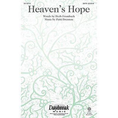 Daybreak Music Heaven's Hope SATB composed by Patti Drennan