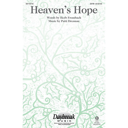 Daybreak Music Heaven's Hope SATB composed by Patti Drennan