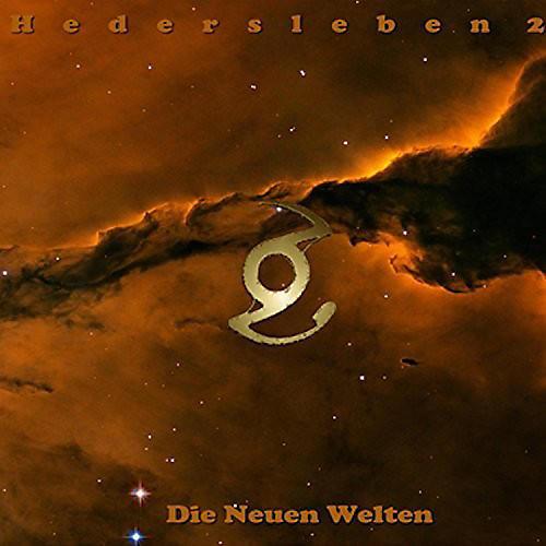 Alliance Hedersleben - Die Neuen Welten