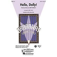 Hal Leonard Hello, Dolly! SAB Arranged by Kirby Shaw